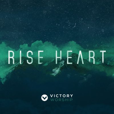 Rise Heart (CD) Victory Worship