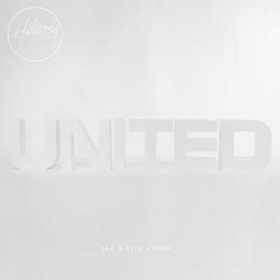 The White Album HILLSONG UNITED