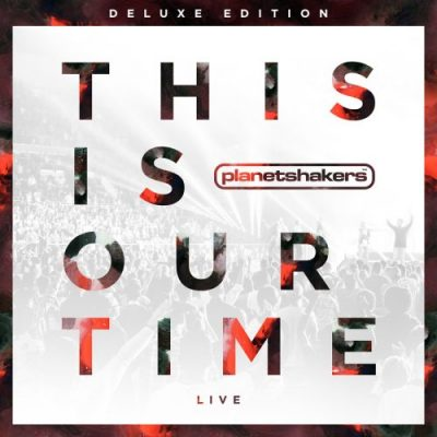 This Is Our Time Deluxe Ed (Planetshakers) CD+DVD