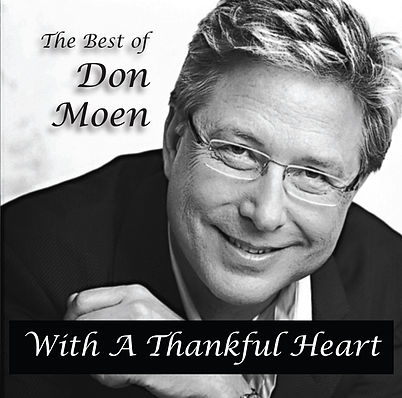 With A Thankful Heart DON MOEN